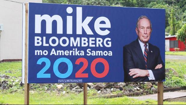 A mid-size billboard promoting the US billionaire and Democratic Party presidential hopeful, Mike Bloomberg, in the village of Nu'uuli in American Samoa